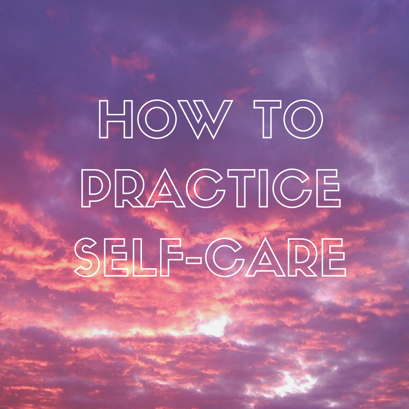 How To Practice Self-Care | www.styledomination.com